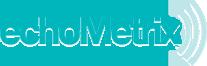 Echometrix, LLC : Dr. Barbara Israel, Dr. Ray Vanderby